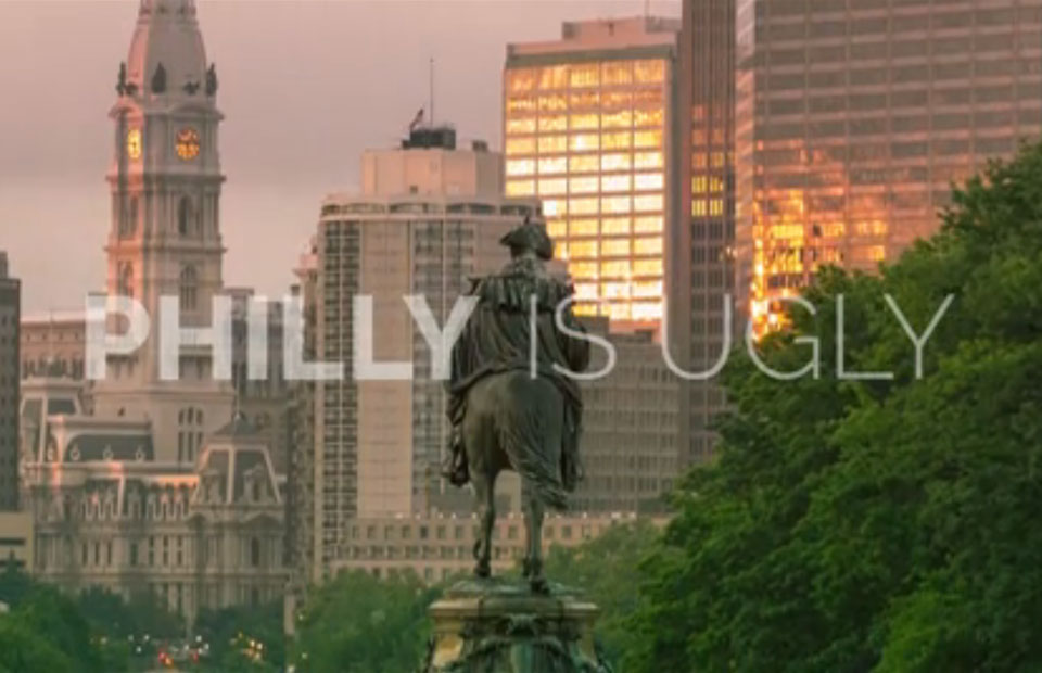 13_0820_PhillyIsUgly